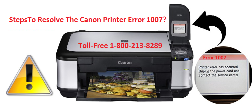 steps To Resolve The Canon Printer Error 1007?
