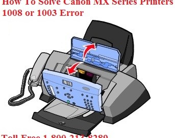 How To Solve Canon MX Series Printers 1008 or 1003 Error