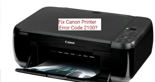 Fix canon Printer Error code 2100