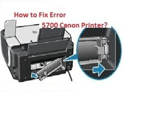 Fix canon Printer error 5700